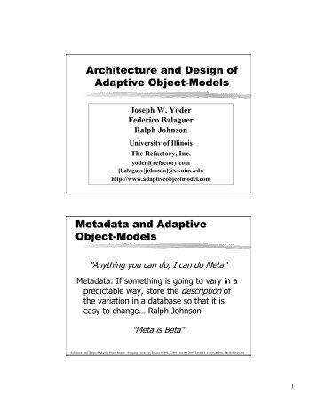 Architecture and Design of Adaptive Object-Models ... - Joseph Yoder