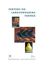 fartens og langsomhedens former - Designmuseum Danmark