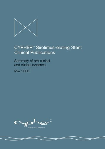CYPHERTM Sirolimus-eluting Stent Clinical Publications