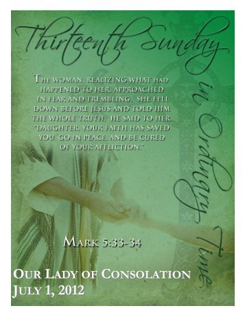 JULY 1, 2012 - Our Lady of Consolation