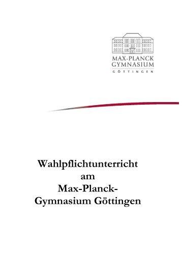 Wahlpflichtunterricht am Max-Planck- Gymnasium Göttingen