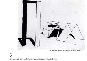 Art Abstrait Minimalisme Et L Architecture De Louis Kahn