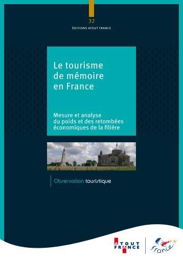 Le tourisme de mémoire en France - Atout France