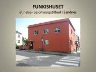 Om Funkishuset - Sandnes Kommune