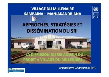 PNUD Village de millenaire - Groupement SRI Madagascar