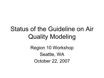 Status of the Guideline on Air Quality Modeling