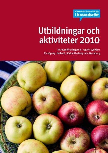 Utbildningar och aktiviteter 2010 - Riksbyggen