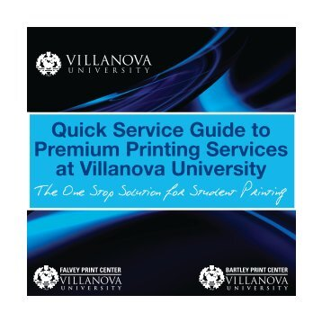 Quick Service Guide to Premium Printing Services at Villanova ...