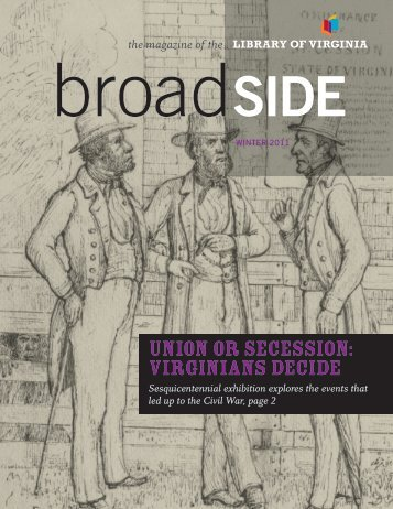 UNION OR SECESSION: VIRGINIANS DECIDE - Library of Virginia ...