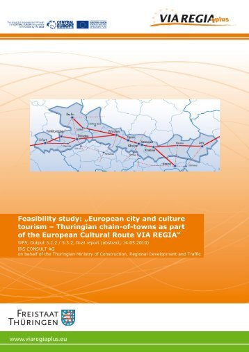 "Feasibility study: ""European city and culture tourism – Thuringian ..."