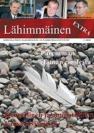KRISTILLINEN ALKOHOLISTI- JA NARKOMAANITYÖ RY 1-2008