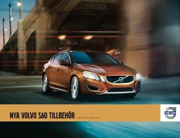 Nya Volvo S60 Tillbehör GÄLLER FRÅN MARS 2010 - Bra Bil