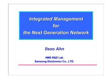 Integrated Management for the Next Generation Network - APNOMS