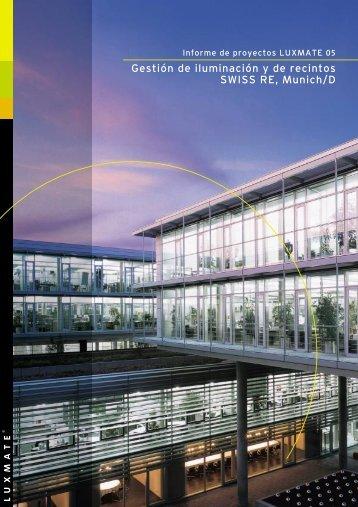 Gestión de iluminación y de recintos SWISS RE, Munich/D - Luxmate