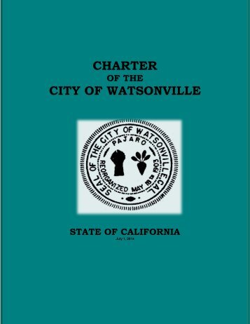 CHARTER CITY OF WATSONVILLE - Watsonville California