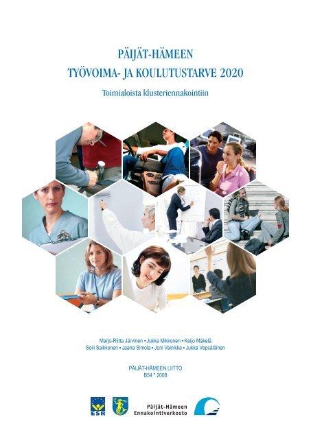 Päijät-Hämeen työvoima- ja koulutustarve 2020 - Päijät-Hämeen liitto