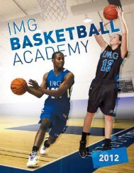 I don't know of another school in the world where ... - IMG Academy