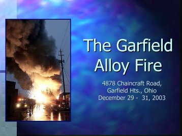 The Garfield Alloy Fire