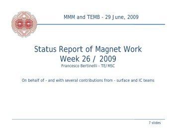 F. Bertinelli, presentation 29-Jun-09 - CERN TE-MSC-CMI