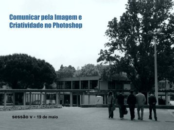 Comunicar pela Imagem e Criatividade no Photoshop