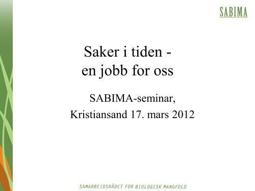 Saker i tiden - en jobb for oss - Sabima