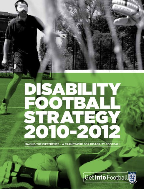 Disability Football Strategy 2010–2012 - The Football Association