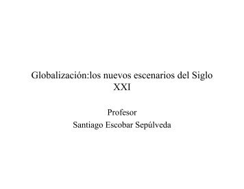 Globalización:los nuevos escenarios del Siglo XXI - IIDH