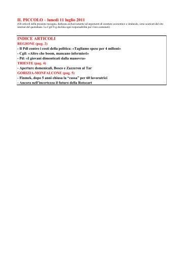 IL PICCOLO – lunedì 11 luglio 2011 INDICE ARTICOLI - Cgil Fvg