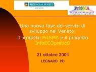 Una nuova fase dei servizi di sviluppo nel Veneto: il progetto ...