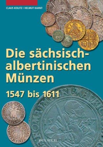 Die sächsisch-albertinischen Münzen 1547 bis 1611 - Gietl Verlag