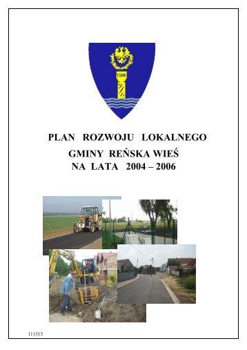 plan rozwoju lokalnego gminy reńska wieś na lata 2004 – 2006