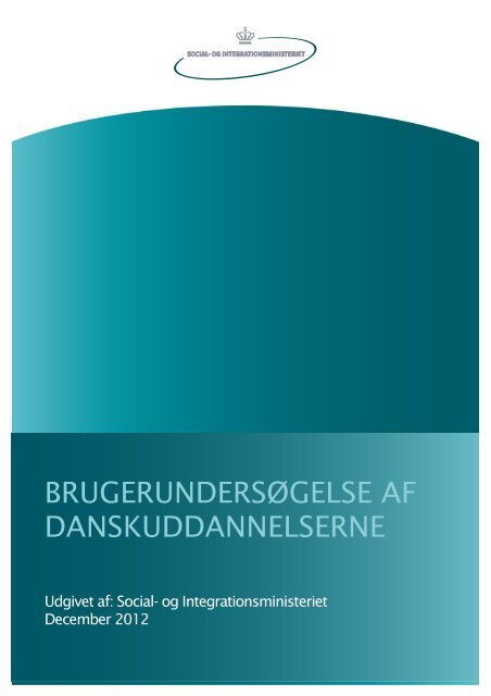 BRUGERUNDERSØGELSE AF DANSKUDDANNELSERNE - Social