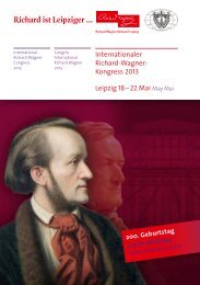 Richard ist Leipziger … - Wagner Society of England