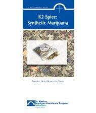 K2 Spice: Synthetic Marijuana brochure - St. Alexius Medical Center