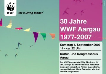 30 Jahre WWF Aargau 1977-2007 Samstag 1 ... - Pascale Bruderer