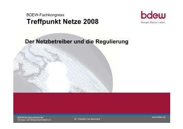 Der Netzbetreiber und die Regulierung - Treffpunkt Netze