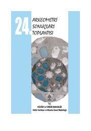 24. Arkeometri Sonuçları Toplantısı - Kültür ve Turizm Bakanlığı