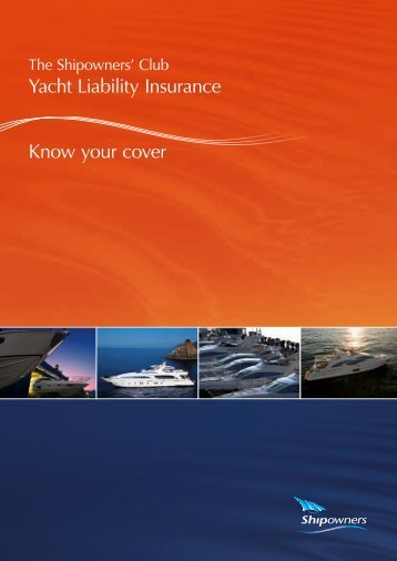 Yacht Liability Insurance Know your cover - Shipowners
