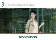 Vuoden 2010 yhteiskuntavastuuraportti - Stockmann Group