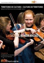 LA CULTURE, REMEDE SOCIAL - mdm – Collectif musiques et ...