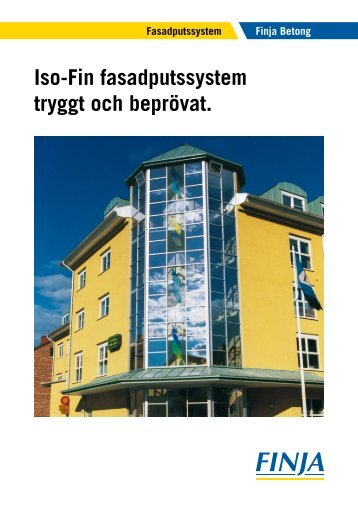 Iso-Fin fasadputssystem tryggt och beprövat. - Finja