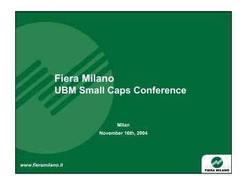 FY as at 30.6.2005 Presentation to the Financial ... - Fiera Milano