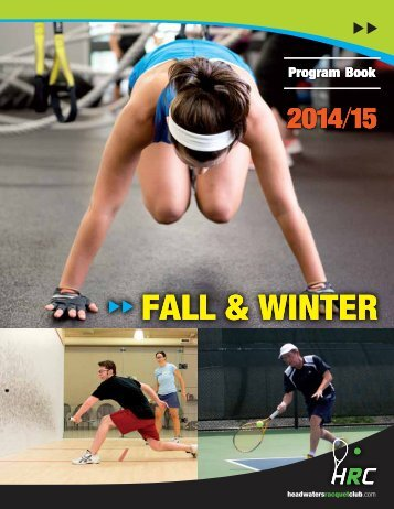 Fall & Winter 2013/14 Program Book - Headwaters Racquet Club