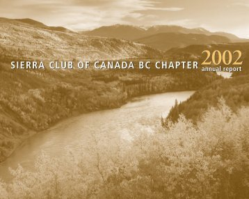 Annual Report 2002 - Sierra Club BC
