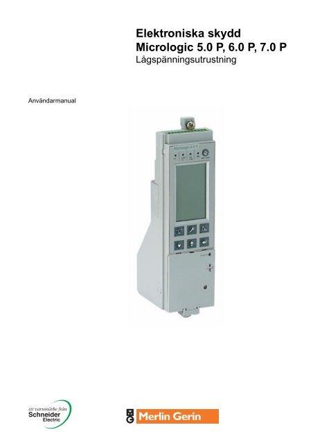 Elektroniska skydd Micrologic 5.0 P, 6.0 P, 7.0 P - Schneider Electric