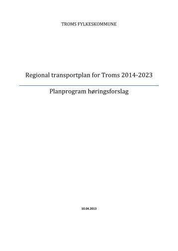 høringsforslag til Regional Transportplan for Troms 2014-2023 her