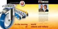 ...in the moving world of wheels and rollers! - Wheels and castors