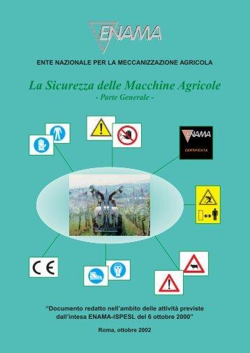 La Sicurezza delle Macchine Agricole anno 2002 - Enama