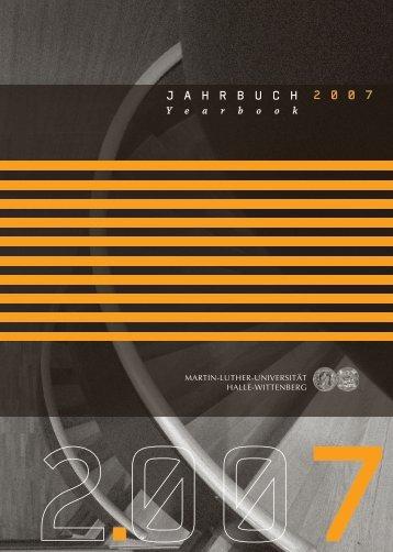 jahrbuch 2 0 0 7 - Martin-Luther-Universität Halle-Wittenberg
