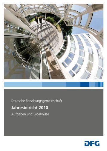 Jahresbericht 2010 -  Aufgaben und Ergebnisse - DFG